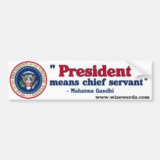 Mahatma Gandhi Presidential bumper sticker