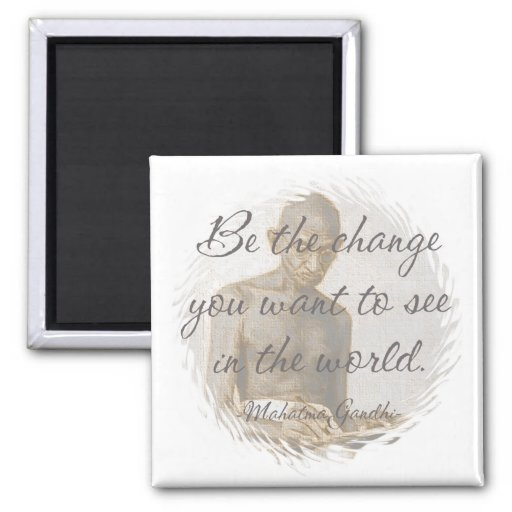 Mahatma Gandhi Quote Magnet