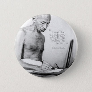 Mahatma Gandhi Quote, Minority of One, Truth Button