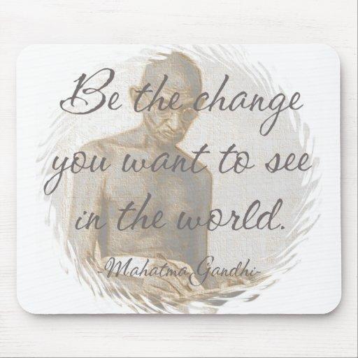 Mahatma Gandhi Quote Mousepad