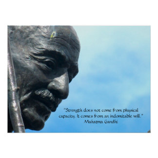 Mahatma Gandhi - Strength quote Poster