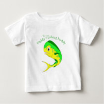 Mahi Future Fishing Buddy Baby T-Shirt