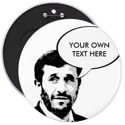 Mahmoud Ahmadinejad Pinback Button