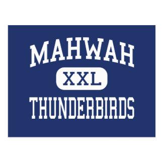 Mahwah - Thunderbirds - alto - Mahwah New Jersey Postales