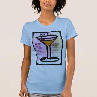 MAI TIME, MAI TAI PRINT with RECIPE by jill Tee Shirts