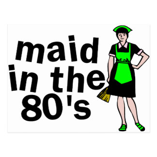 Maid In The 80's Postcard