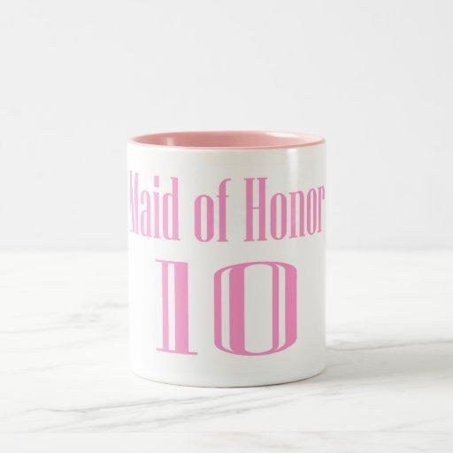 Maid of Honor 10 Coffee Mugs