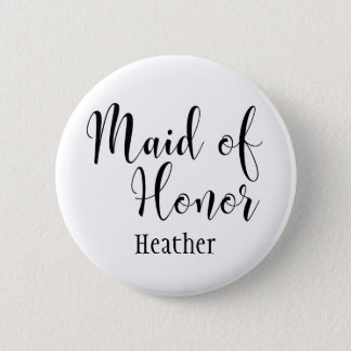 Maid of Honor 2 Black Typography w/ Name (30) Pinback Button