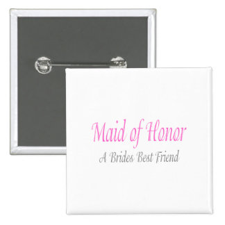 Maid Of Honor (A Brides Best Friend) 2 Inch Square Button