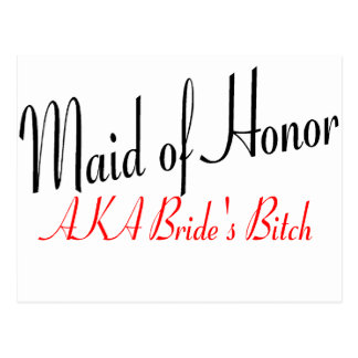 Maid Of Honor (AKA Bride's Bitch Red) Postcard