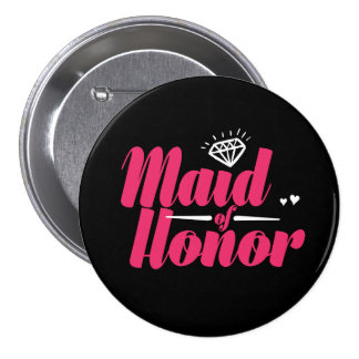 Maid of Honor Bachelorette Party Wedding Button