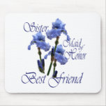 Maid of Honor/ Blue Iris Mouse Pad
