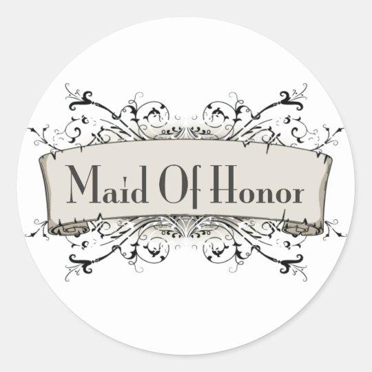 *Maid Of Honor Classic Round Sticker