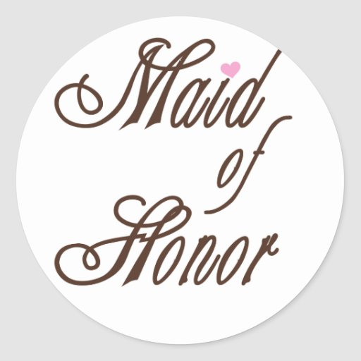 Maid of Honor Classy Browns Round Stickers