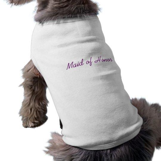 """""""Maid of Honor"""" Doggie tee"""