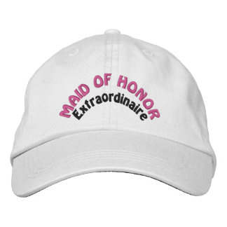 Maid of Honor Extraordinaire Embroidered Hats