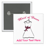 Maid of Honor Favors Buttons