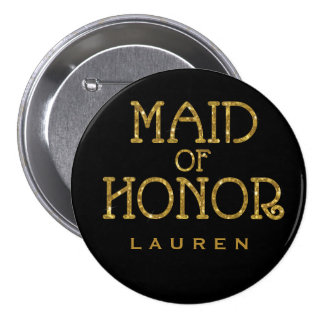 Maid of Honor Gold Faux Glitter Name Tag Button