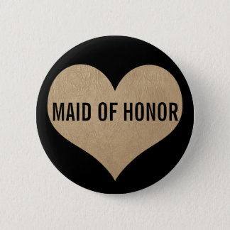 Maid of Honor Leather Texture Gold Heart Button