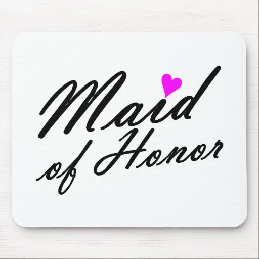 Maid Of Honor Mouse Pads