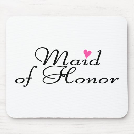 Maid Of Honor Mousepads