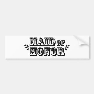 Maid of Honor - Old West Bumper Sticker