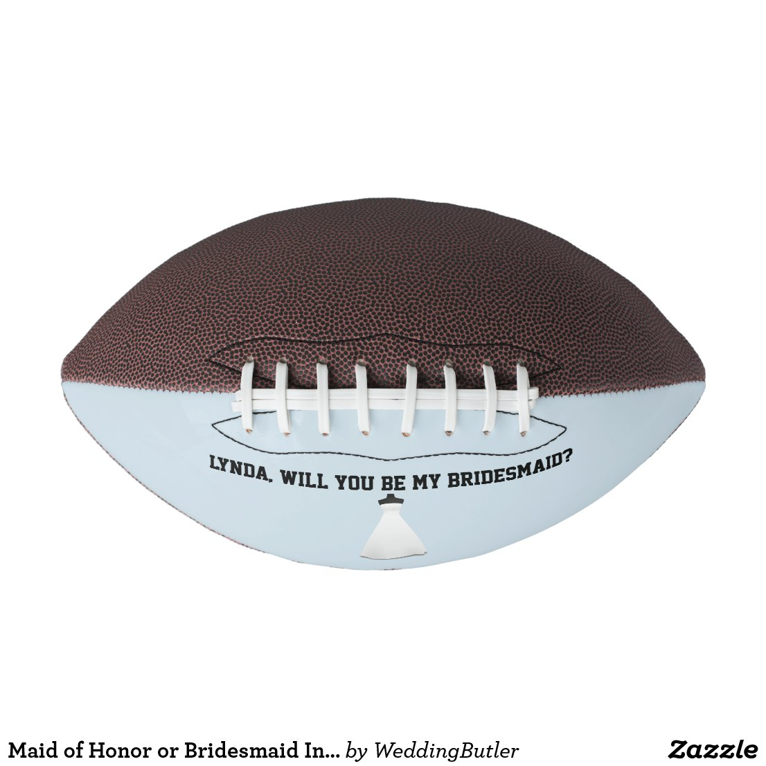 Maid of Honor or Bridesmaid Invite Football
