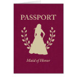 Maid of Honor Passport Card
