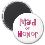 Maid of Honor Pink Brown Magnet