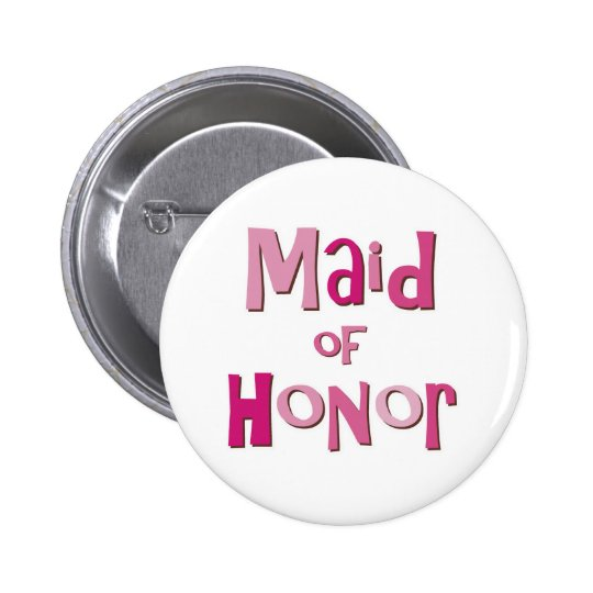 Maid of Honor Pink Brown Pinback Button