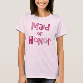 Maid of Honor Pink Brown T-Shirt