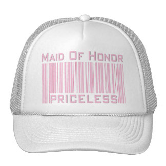 Maid of Honor Priceless Trucker Hat