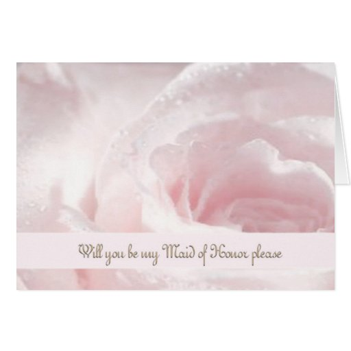 Maid of Honor Request Rose Opal White Droplettes Greeting Card