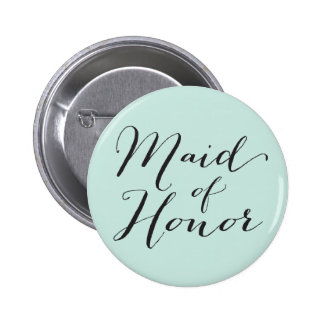Maid Of Honor Script Chic Wedding Bridal Party Button