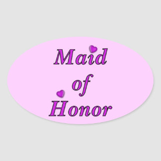 Maid of Honor Simply Love Oval Sticker