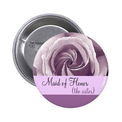 Maid of Honor SISTER Button with LILAC PURPLE Rose