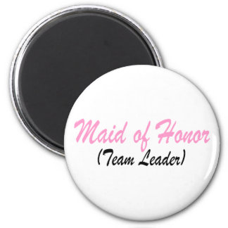 Maid Of Honor (Team Leader) Magnets