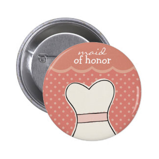 Maid of honor -- Wedding dress // PINK 2 Inch Round Button