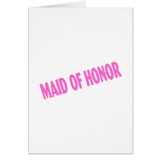 Maid of Honor Wedding Pink Card