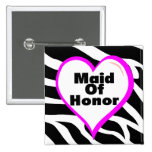 Maid Of Honor Zebra Stripes Buttons