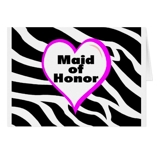 Maid Of Honor (Zebra Stripes) Greeting Cards