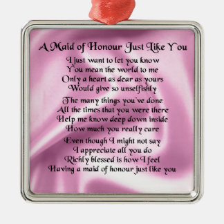 Maid of honour poem - Pink silk Square Metal Christmas Ornament