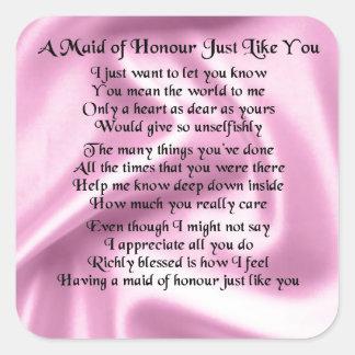Maid of honour poem - Pink silk Square Sticker
