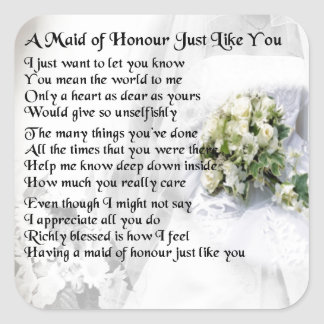 maid of honour poem - Wedding Bouquet design Square Sticker