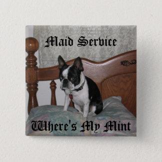 Maid Service Pinback Button