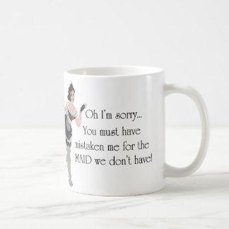 ...Maid we don't have! ~ Maid Series (Mug) Coffee Mug
