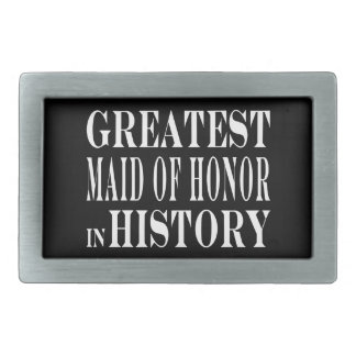 Maids of Honor : Greatest Maid of Honor in History Belt Buckles