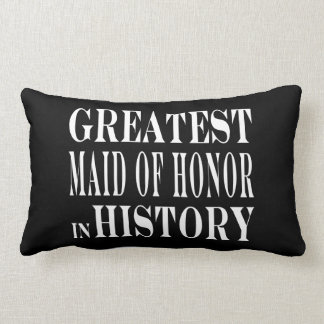 Maids of Honor : Greatest Maid of Honor in History Lumbar Pillow