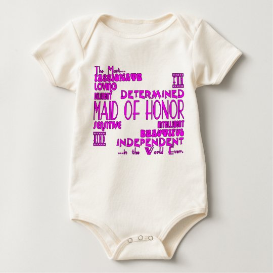 Maids of Honor Wedding Party Favors : Qualities Baby Bodysuit