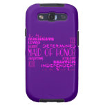 Maids of Honor Wedding Party Favors : Qualities Galaxy S3 Case
